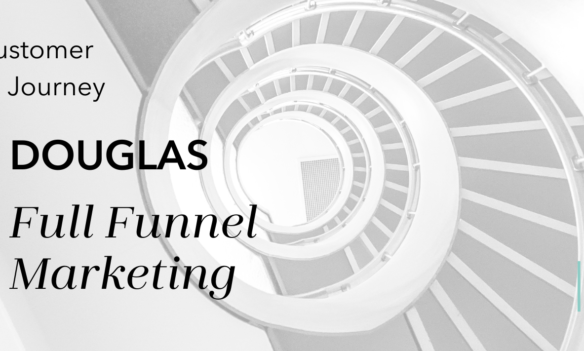 Full Funnel in Marketing – Tips for the perfect Full Funnel Marketing Campaign with Douglas Marketing Solutions